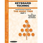 The Music Tree Keyboard Technic Part 3