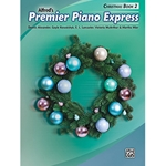 Alfred Premier Piano Express Christmas Book 2