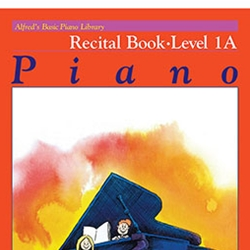 Alfred's Basic Piano Library Recital Book 1A
