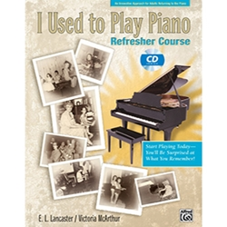 I Used to Play Piano Refresher Course
